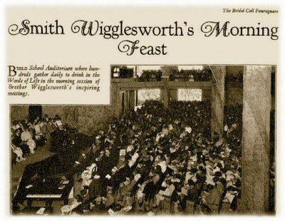 Smith Wigglesworth at Angelus Temple